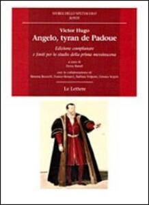 Angelo, tyran de Padoue. Edizione complanare e fonti per lo studio della prima messinscena