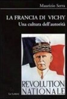 La Francia di Vichy. Una cultura dellautorità.pdf