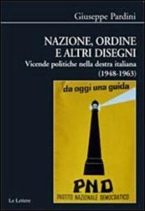 Nazione, ordine e altri disegni. Vicende politiche della destra italiana (1948-1963)