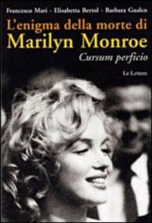 Secchiarapita.it L' enigma della morte di Marilyn Monroe. Cursum perficio Image