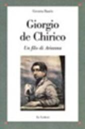 Giorgio De Chirico. Un filo di Arianna