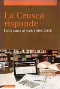 La La Crusca risponde. Dalla carta al web (1995-2005). Vol. 2 - - wuz.it