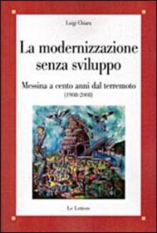 Antondemarirreguera.es La modernizzazione senza sviluppo. Messina a cento anni dal terremoto (1908-2008) Image