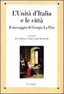 Associazionelabirinto.it L' unità d'Italia e le città. Il messaggio di Giorgio La Pira Image