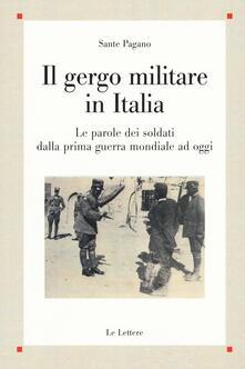 Cocktaillab.it Il gergo militare in Italia. Le parole dei soldati dalla prima guerra mondiale ad oggi Image