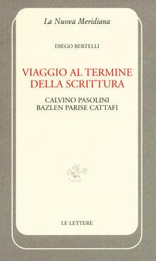 Winniearcher.com Viaggio al termine della scrittura: Calvino Pasolini Bazlen Parise Cattafi Image