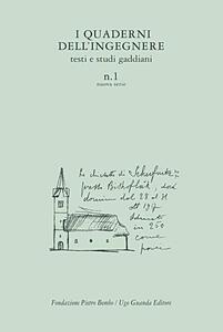 I quaderni dell'ingegnere. Testi e studi gaddiani. Vol. 1