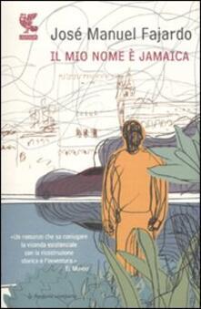 Il mio nome è Jamaica - José Manuel Fajardo - copertina