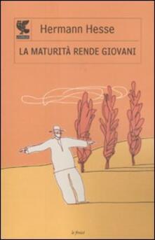 La maturità rende giovani - Hermann Hesse - copertina