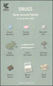 Libro Drugs. Nove racconti italiani