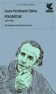 Polemiche. 1947-1961