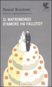 Il matrimonio d'amore ha fallito?
