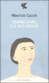 Jeanne d'Arc e il suo doppio