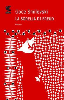 La sorella di Freud - Goce Smilevski - copertina