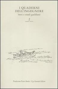 I quaderni dell'ingegnere. Testi e studi gaddiani. Vol. 2