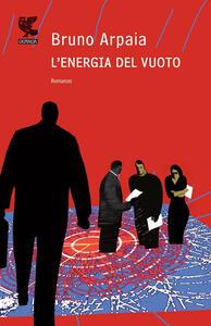 L' energia del vuoto - Bruno Arpaia - copertina
