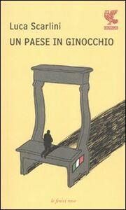 Libro Un paese in ginocchio Luca Scarlini