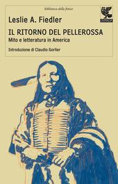 Il ritorno del pellerossa. Mito e letteratura in America