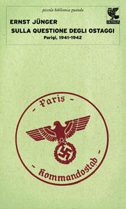 Sulla questione degli ostaggi. Parigi, 1941-1942
