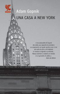 Una Una casa a New York - Gopnik Adam - wuz.it