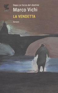 Libro La vendetta Marco Vichi