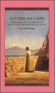 Lettere da Capri. Descrizioni, appunti, riflessioni in epistolari originali dal 1826 al 2007