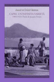 Amori et dolori sacrum. Capri, uninfinita varietà. 1905-1923: lisola di Jacques Fersen.pdf