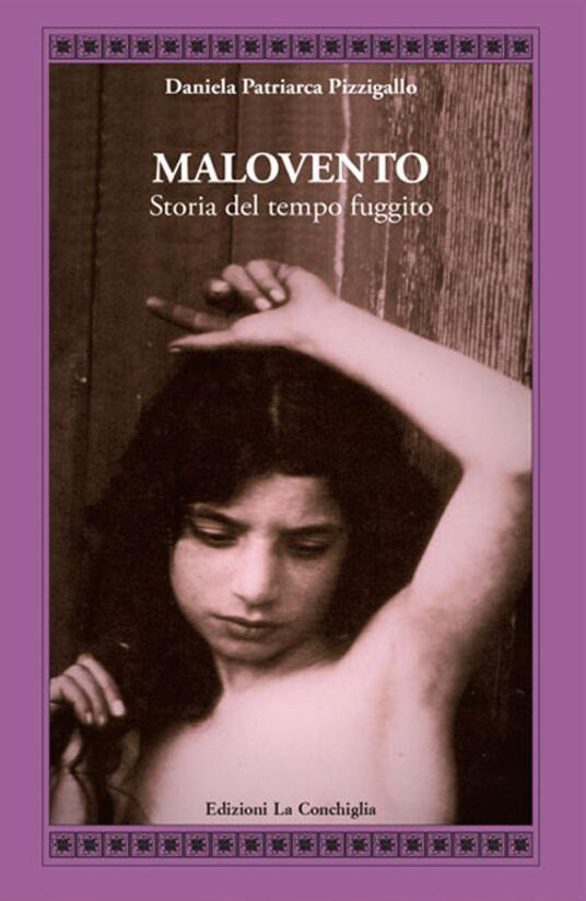 Malovento. Storia del tempo fuggito - Daniela Patriarca Pizzigallo - copertina