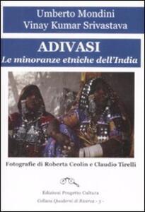 Adivasi. Le minoranze etniche dell'India