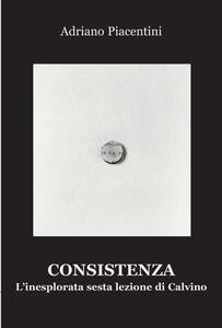 Consistenza. L'inesplorata sesta lezione di Calvino
