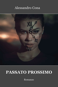 Ebook Passato prossimo Cona, Alessandro