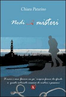 Nodi e misteri - Chiara Patarino - copertina