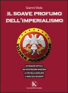 Il soave profumo dell'imperialismo - Gianni Viola - copertina