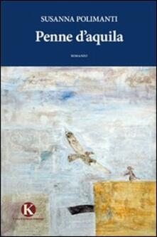 Penne d'aquila - Susanna Polimanti - copertina