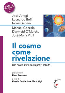 Radiospeed.it Il Cosmo come rivelazione. Una nuova storia sacra per l'umanità Image