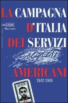 Mercatinidinataletorino.it La campagna d'Italia dei servizi americani 1942-1945 Image