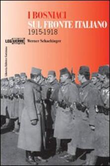 Amatigota.it I bosniaci sul fronte italiano 1915-1918. Ediz. illustrata Image