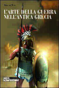 L' arte della guerra nell'antica Grecia