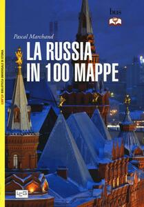 La Russia in 100 mappe
