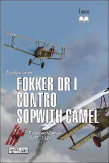 Winniearcher.com Fokker Dr I contro Sopwith Camel. Fronte occidentale 1917-1918 Image