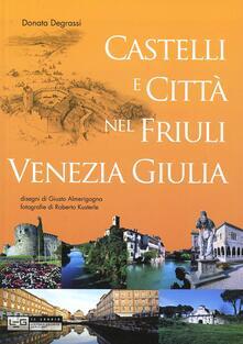 Grandtoureventi.it Castelli e città nel Friuli Venezia Giulia Image