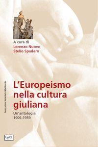 L' europeismo nella cultura giuliana