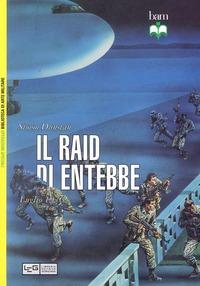 Il Il Raid di Entebbe. Luglio 1976 - Dunstan Simon - wuz.it