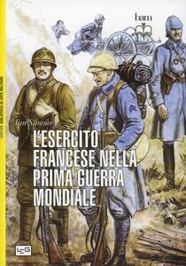 Libro L' esercito francese nella prima guerra mondiale Ian Sumner