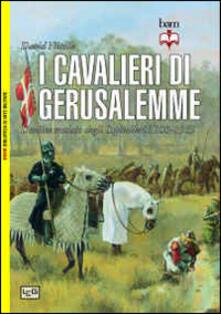 Vitalitart.it I cavalieri di Gerusalemme. L'ordine crociato degli Ospitalieri 1100-1565 Image