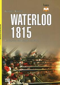 Waterloo 1815. La nascita dell'Europa moderna