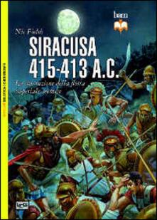 Radiospeed.it Siracusa 415-413 a. C. La distruzione della flotta imperiale ateniese Image