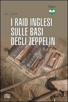 Raid inglesi sulle basi degli Zeppelin. Germania 1914 - Ian Castle - copertina