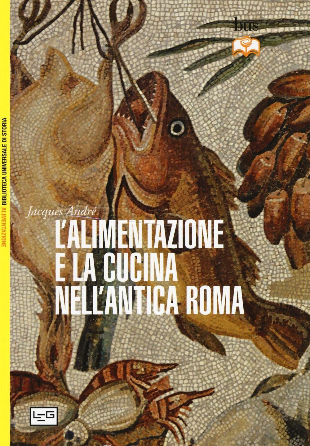 L' alimentazione e la cucina nell'antica Roma
