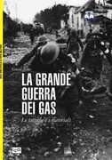 Libro La grande guerra dei gas. Le tattiche e i materiali Simon Jones
